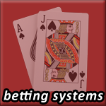 blackjack betting systems
