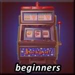 beginners slots
