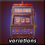 slots variations